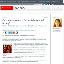 Chi-chi vs. channels: Can social media sell luxury?