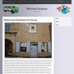 Maison des Chanoines de Tannay