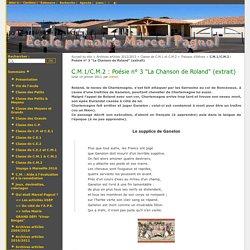 """C.M.1/C.M.2 : Poésie n° 3 """"La Chanson de Roland"""" (extrait) - Ecole primaire Marcel Pagnol"""