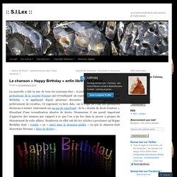 La chanson «Happy Birthday enfin libre ! Oui, mais…