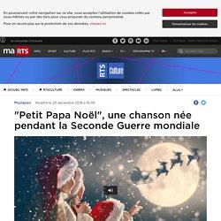 """""""Petit Papa Noël"""", une chanson née pendant la Seconde Guerre mondiale - rts.ch - Musiques"""