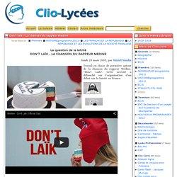 Don't laïk - La chanson du rappeur Medine - Clio-Lycée