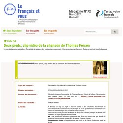 Deux pieds, clip vidéo de la chanson de Thomas Fersen Le Français et vous