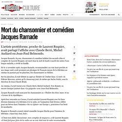 Mort du chansonnier et comédien Jacques Ramade