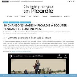 10 chansons made in Picardie à écouter pendant le confinement