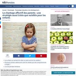 Le chantage affectif des parents : une stratégie aussi triste que nuisible pour les enfants