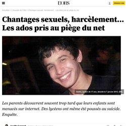 Chantages sexuels, harcèlement... Les ados pris au piège du net- 28 mars 2013