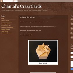 Chantal's CrazyCards: Tables de Fêtes