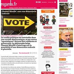 Chantal Mouffe : vers une démocratie radicale
