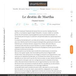 L'œuvre Le destin de Martha par l'auteur Chantal Sourire, disponible en ligne depuis 3 heures et 44 minutes - Martha n'avait pas