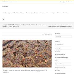 Chantale Roy – Accepter OU L'art de créer une recette + recette gratuite de pepperoni cru et végétalien