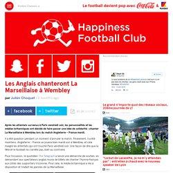 Les Anglais chanteront la Marseillaise à Wembley