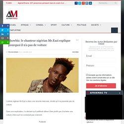 Showbiz: le chanteur nigérian Mr.Eazi explique pourquoi il n'a pas de voiture