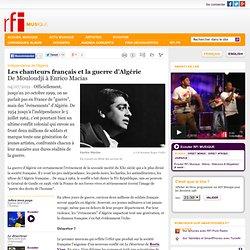 Les chanteurs français et la guerre d'Algérie