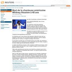 Mort de la chanteuse américaine Whitney Houston à 48 ans