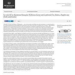 La voix de la chanteuse française Nolwenn Leroy sert à prévenir les chutes, d'après une étude américaine