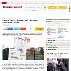 Espace santé d'Amiens-nord : début du chantier en janvier - Amiens et Métropole