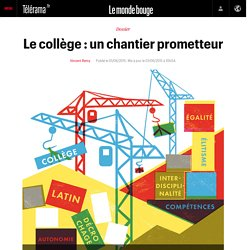 Le collège : un chantier prometteur