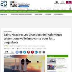 Saint-Nazaire: Les Chantiers de l'Atlantique testent une voile innovante pour les... paquebots