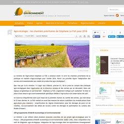 Agro-écologie: les chantiers prioritaires de Stéphane Le Foll pour 2016