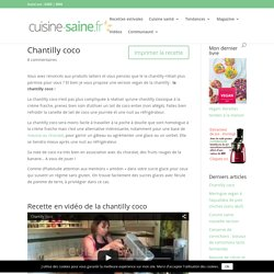 Chantilly coco - Cuisine saine