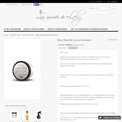 Chantilly de Karité Pot 230 ml - Les secrets de Loly