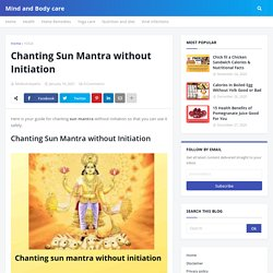 Chanting Sun Mantra without Initiation