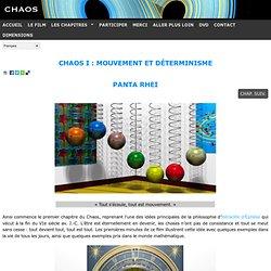 Chaos I : Mouvement et déterminisme