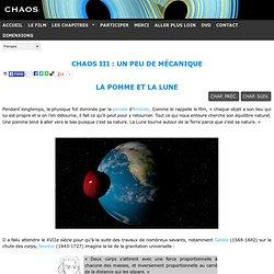 Chaos III : Un peu de mécanique