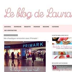 Le blog de Laura: Ma chaotique rencontre avec Primark !