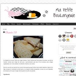 Ma Petite Boulangerie: Chapata 1.0
