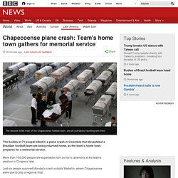 Chapecoense plane crash: Team's home town gathers for memorial service