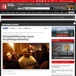 #ChapelHillShooting versus #Copenhagueshooting ! - Technologies