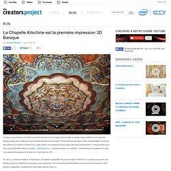 La Chapelle Kitschine est la première impression 3D Baroque