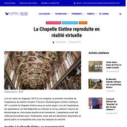 La Chapelle Sixtine reproduite en réalité virtuelle - Laval Virtual