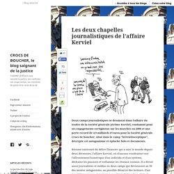 Les deux chapelles journalistiques de l'affaire Kerviel