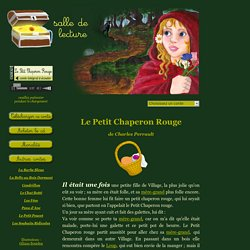 Le Petit Chaperon Rouge de Charles Perrault