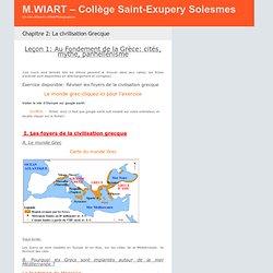 Chapitre 2: La civilisation Grecque - M.WIART – Collège Saint-Exupery Solesmes