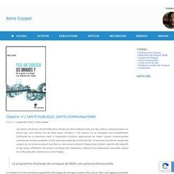Chapitre 11 / SANTÉ PUBLIQUE, SANTÉ COMMUNAUTAIRE – Anne Coppel
