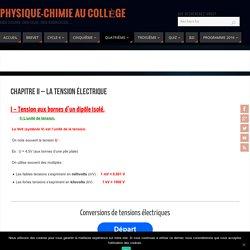 Chapitre II - La tension électrique - Physique-Chimie au Collège