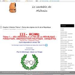 Chapitre 3 Histoire Thème 1; Rome des origines à la fin de la République - Cartable de M. Orain 6ème 5ème 4ème