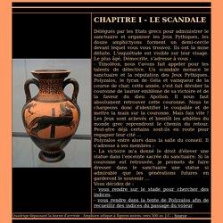 Chapitre I - Le scandale