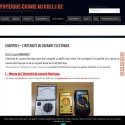 Chapitre I - L'intensité du courant électrique - Physique-Chimie au Collège
