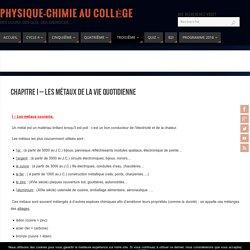 Chapitre I – Les métaux de la vie quotidienne - Physique-Chimie au Collège