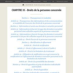 CHAPITRE III - Droits de la personne concernée