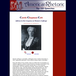 Carrie Chapman Catt - Address to Congress on Women's Suffrage
