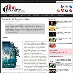 Chappie de Neill Blomkamp: critique