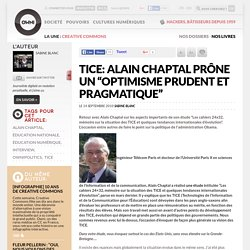"TICE: Alain Chaptal prône un ""optimisme prudent et pragmatique"" » Article » OWNI, Digital Journalism"