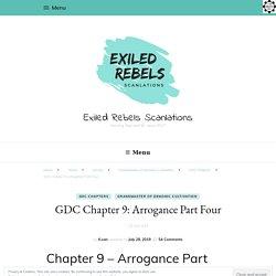 GDC Chapter 9: Arrogance Part Four - Exiled Rebels Scanlations
