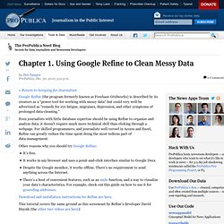 Chapter 1. Using Google Refine to Clean Messy Data